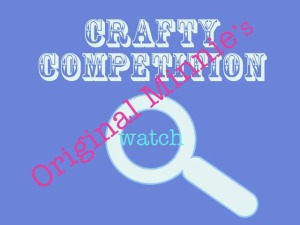 Crafty Competition Watch