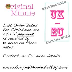Original Minnie Last Postage Order dates for Christmas 2010
